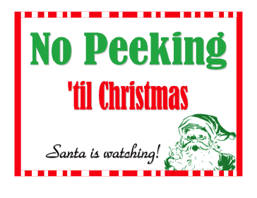 No Peeking Santa Sign